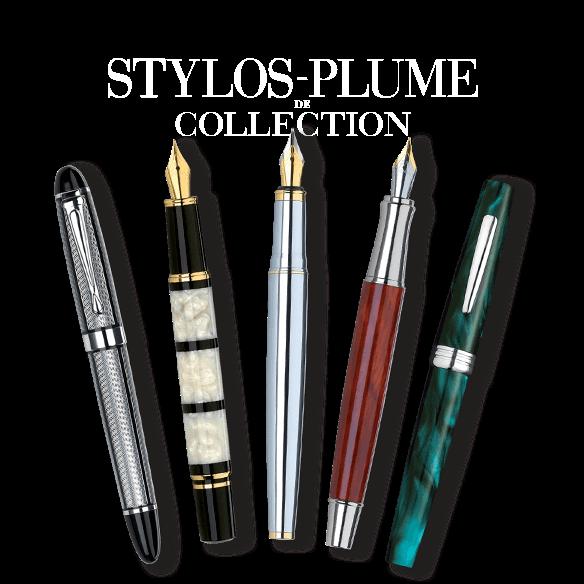 Stylos-Plume de Collection