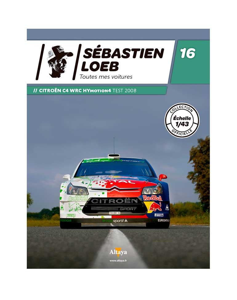 CITROËN C4 WRC HYMOTION4 Test 2008+ FASCICULE 16