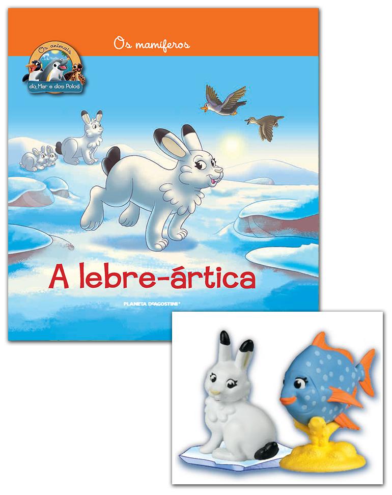 12/06/2019 (LIVRO + CONJUNTO DE FIGURAS: Lebre-ártica mamã + Peixe-cravo mamã)