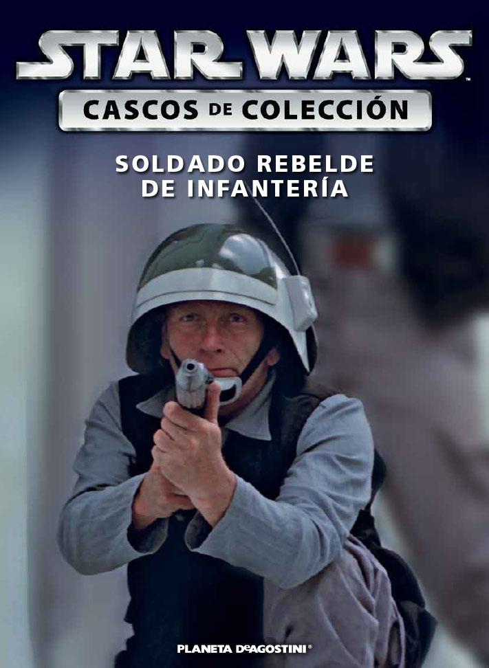 Casco 15: Soldado rebelde de infantería + Fascículo 15