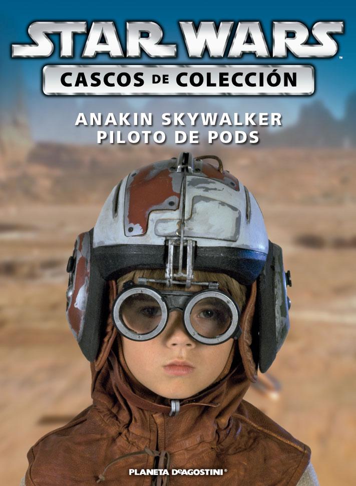 Casco 18: Anakin Skywalker - Piloto de Vainas + Fascículo 18