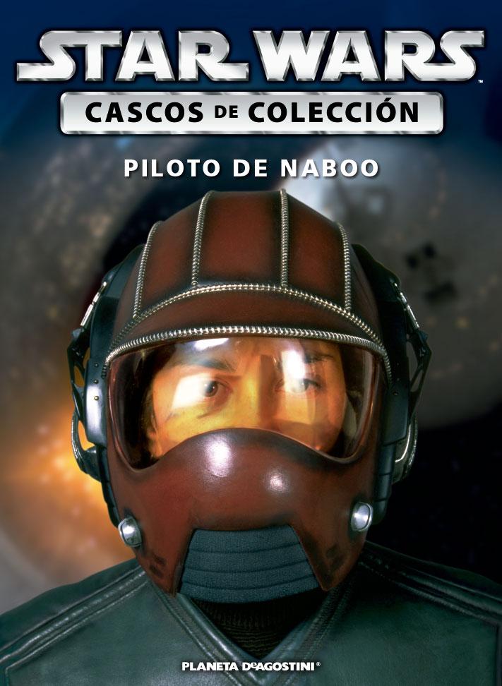 Casco 20: Piloto de Naboo + Fascículo 20