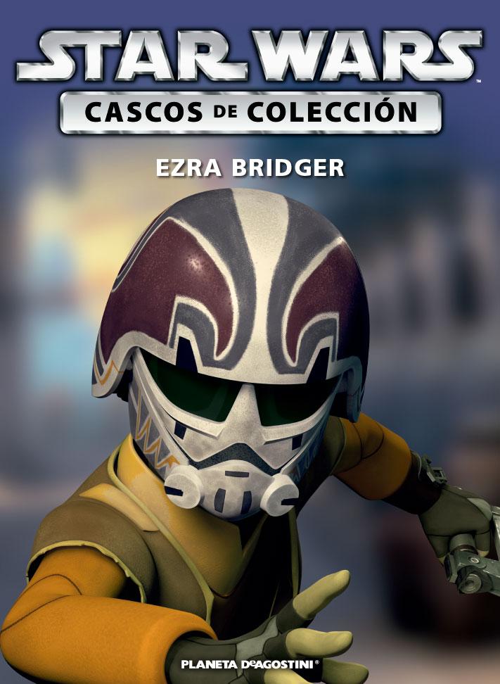 Casco EZRA BRIDGER + Fascículo 47