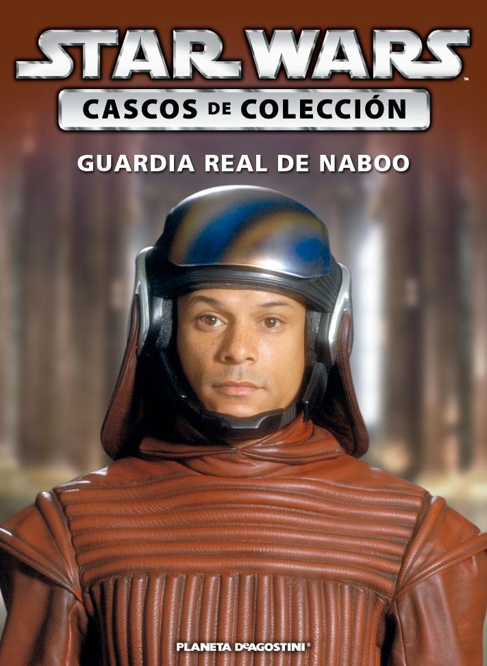 Casco GUARDIA REAL DE NABOO + Fascículo 68