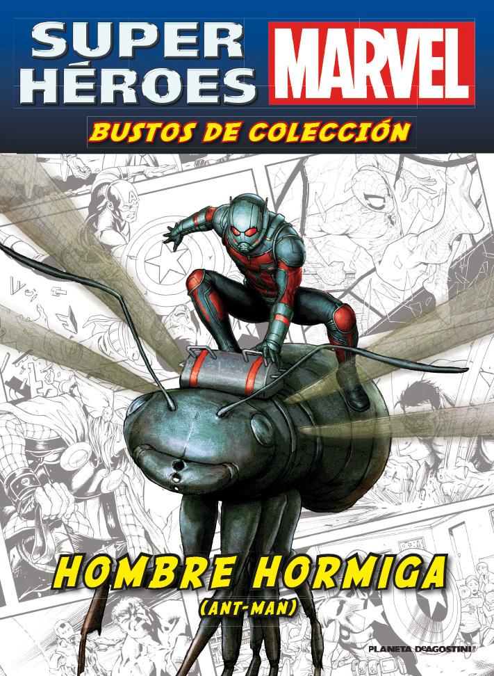 Fascículo 18 + HOMBRE HORMIGA (ANT-MAN)