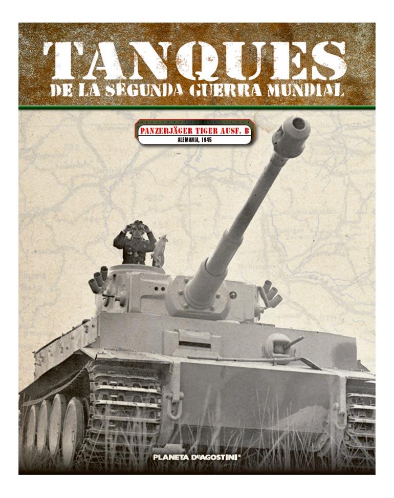 Panzerjäger Tiger Ausf. B ALEMANIA, 1945 + Fascículo 3